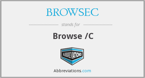 What does BROWSEC stand for?