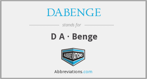 What does DABENGE stand for?
