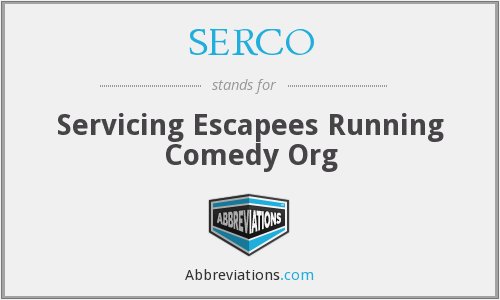 What does SERCO stand for?
