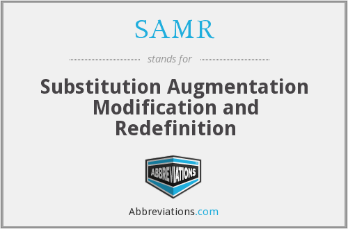 What does SAMR stand for?