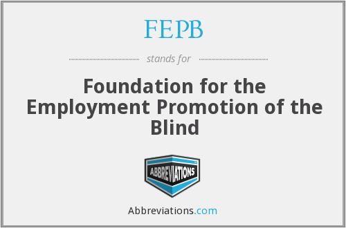 What does FEPB stand for?