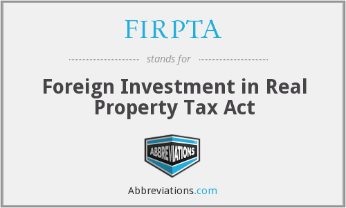 What does FIRPTA stand for?
