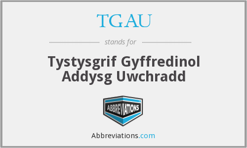 What does TGAU stand for?