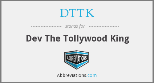 What does DTTK stand for?