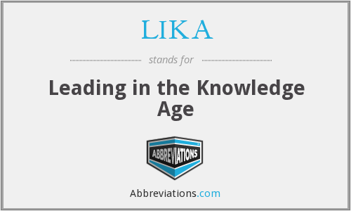 What does LIKA stand for?