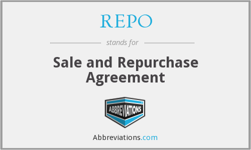 What does REPO stand for?