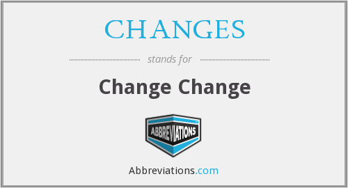 What does CHANGES stand for?