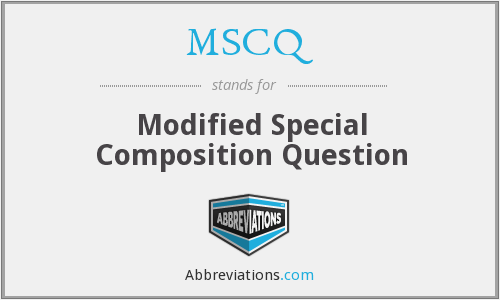 What does MSCQ stand for?