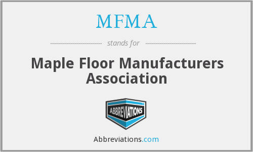 What does MFMA stand for?