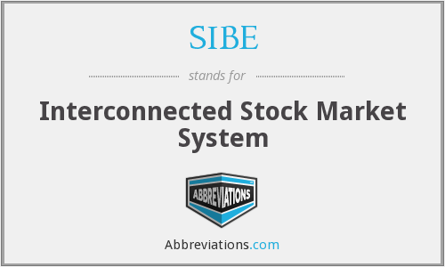 What does SIBE stand for?