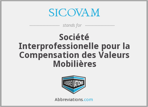 What does SICOVAM stand for?