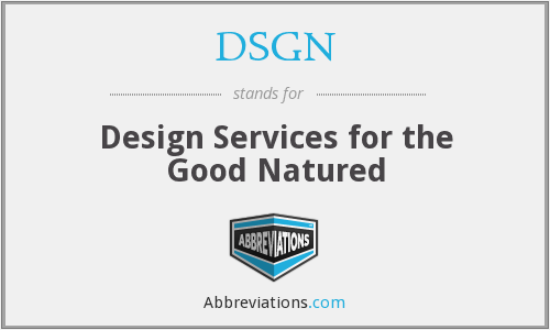 What does DSGN stand for?