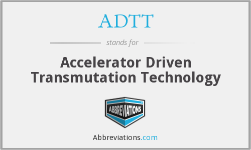 What does ADTT stand for?