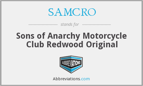 What does SAMCRO stand for?