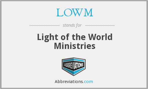 What does LOWM stand for?