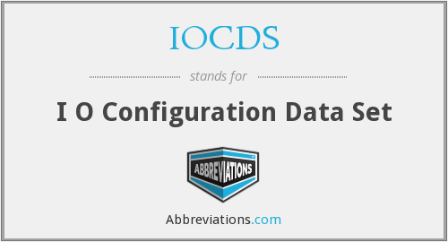 What does IOCDS stand for?