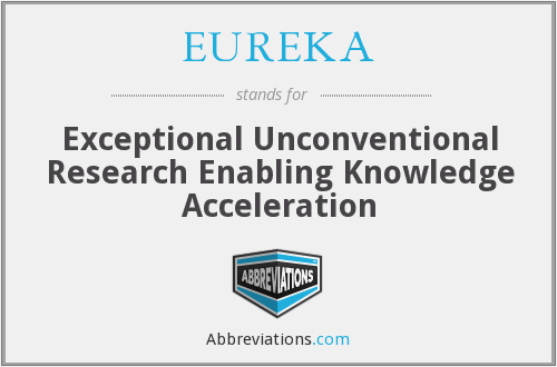 What does EUREKA stand for?