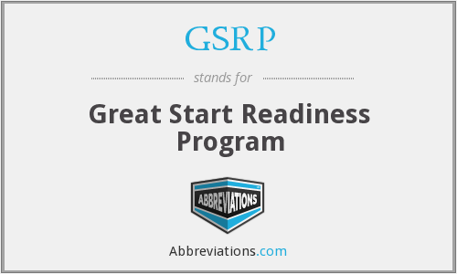 What does GSRP stand for?