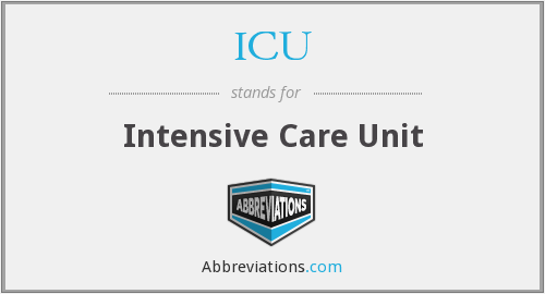 What does ICU stand for?