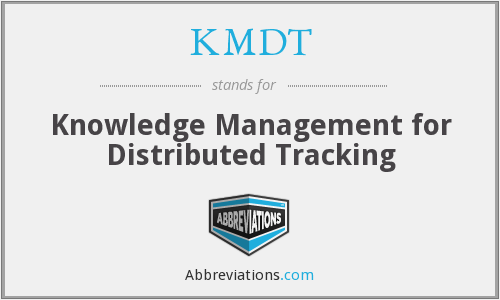 What does KMDT stand for?