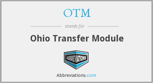 What does OTM stand for?