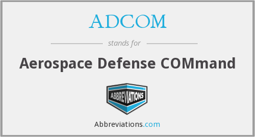 What does ADCOM stand for?