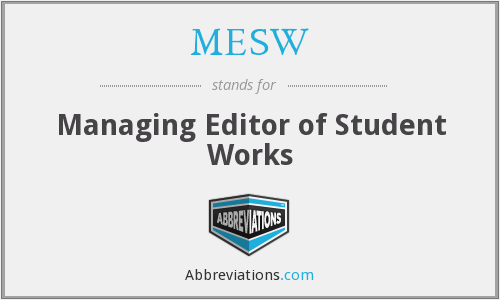What does MESW stand for?