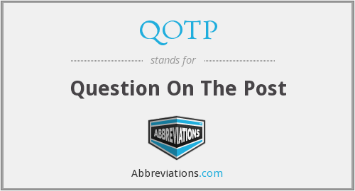What does QOTP stand for?