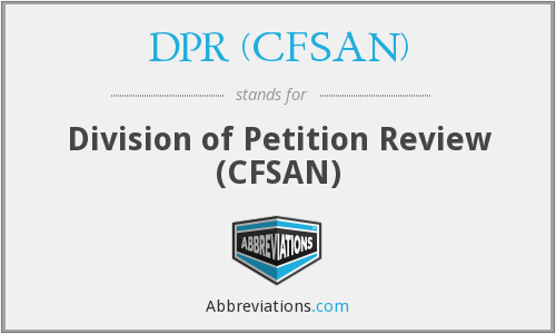 What does DPR (CFSAN) stand for?