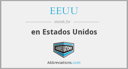 What does EEUU stand for?