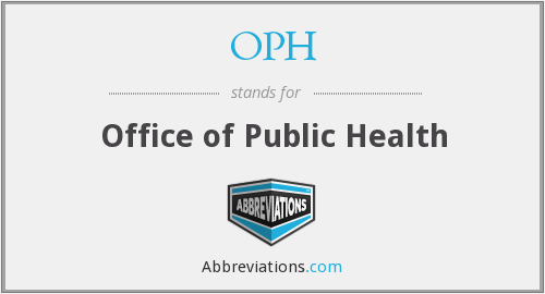 What does OPH stand for?