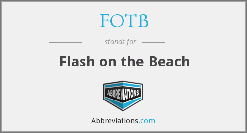 What does FOTB stand for?