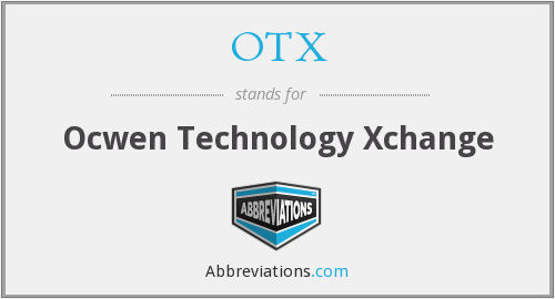 What does OTX stand for?