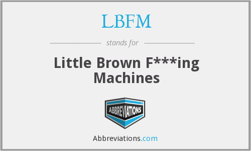 What does LBFM stand for?
