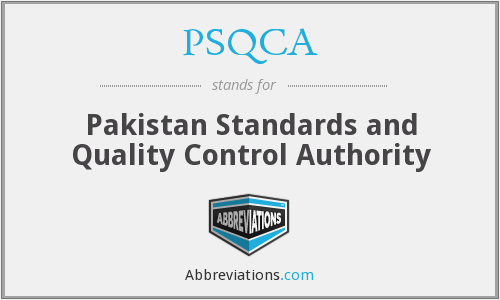 What does PSQCA stand for?