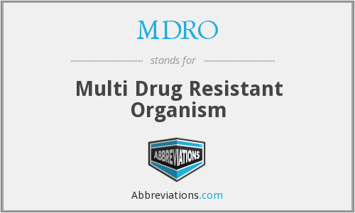 What does MDRO stand for?