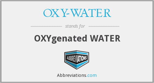 What does OXY- WATER stand for?