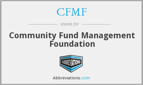 What does CFMF stand for?