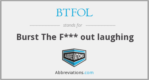 What does BTFOL stand for?