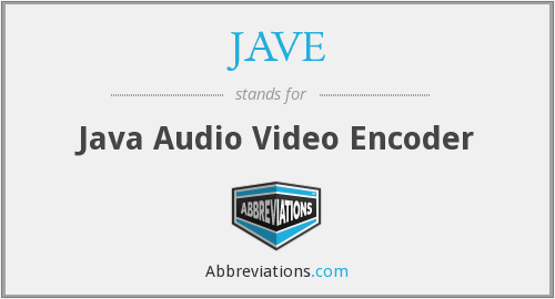 What does JAVE stand for?