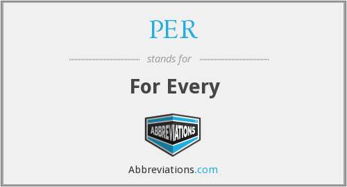 What does PER stand for?