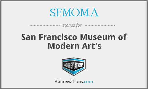 What does SFMOMA stand for?