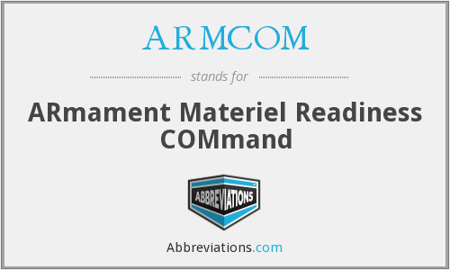 What does ARMCOM stand for?