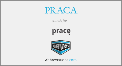 What does PRACA stand for?