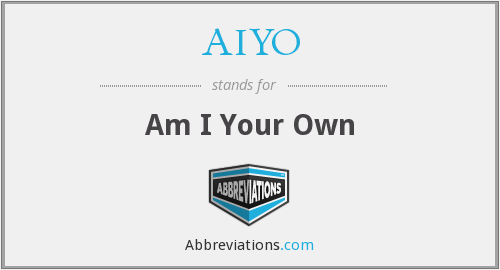 What does AIYO stand for?
