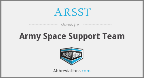 What does ARSST stand for?