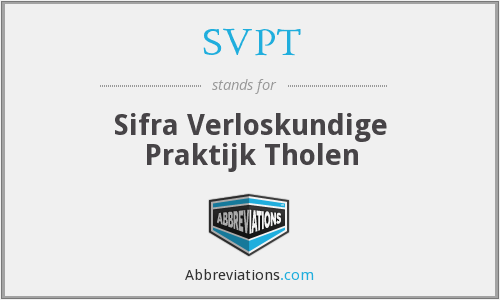 What does SVPT stand for?