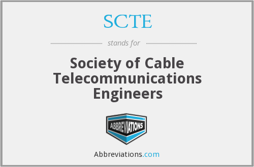 What does SCTE stand for?