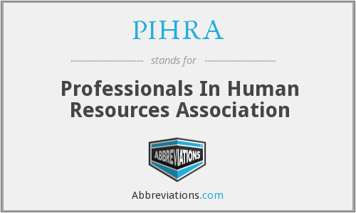 What does PIHRA stand for?