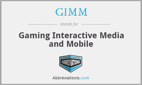 What does GIMM stand for?